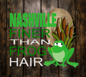 Custom Nashville designs for shirts and gifts with a little southern humor.
